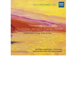 Overland Dream-chamber Works: Soli Chamber Ensemble Cumberland Wind Quintet Etc
