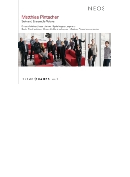 独奏とアンサンブルのための作品集 ピンチャー&アンサンブル・コントルシャン