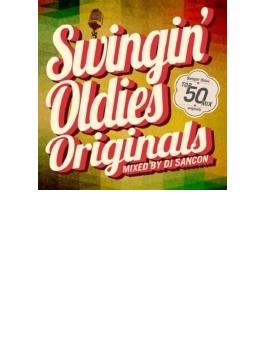 Swingin' Oldies Originals Mixed By Dj Sancon