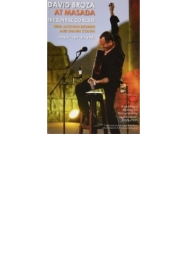 At Masada: Sunrise Concert With Jackson Browne & Shawn Colvin