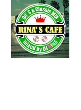 Rina's Cafe~90's & Classic Mix~mixed By Dj Rina
