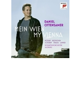 『わが街ウィーン~モーツァルト:クラリネット協奏曲、他』 ダニエル・オッテンザマー、グッドウィン&モーツァルテウム管