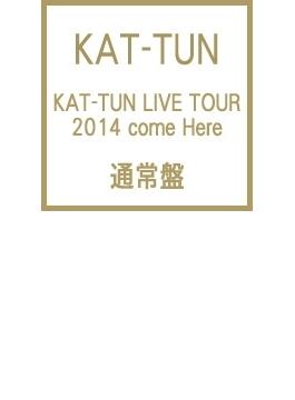 KAT-TUN LIVE TOUR 2014 come Here 【通常盤】(DVD2枚組)