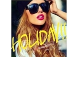 Manhattan Records Presents Holiday!! -have A Nice Vacation! Mix: Mixed By Dj Roc The Masaki