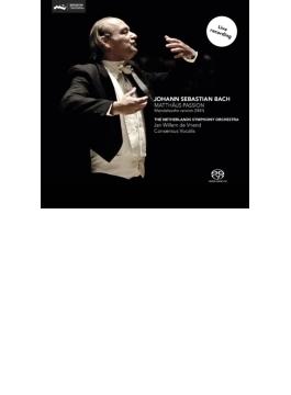 『マタイ受難曲』メンデルスゾーン編曲版 フリエンド&ネザーランド響、コンセンサス・ヴォカリーズ、デュルミュラー、他(2SACD)