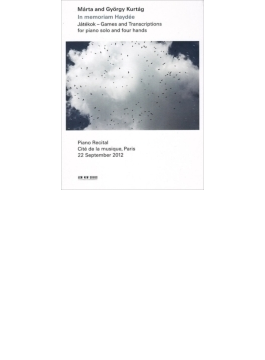 『ゲームと編曲~マールタ&ジェルジュ・クルターグ』 2012年パリ・ライヴ