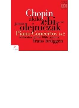 ピアノ協奏曲第1番、第2番 海老彰子、オレイニチャク、ブリュッヘン&18世紀オーケストラ