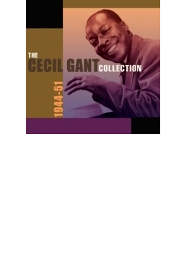 Cecil Gant Collection 1944-51