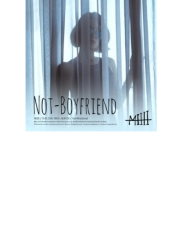 2th Mini Album: Not-boyfriend