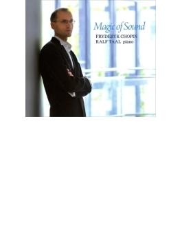 Magic Of Sound-preludes, Etc: Ralf Taal(P)