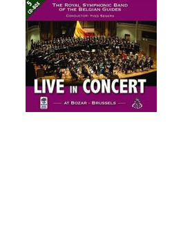 Live In Concert At Bozar-brussels: Symphonic Band Of The Belgian Guides