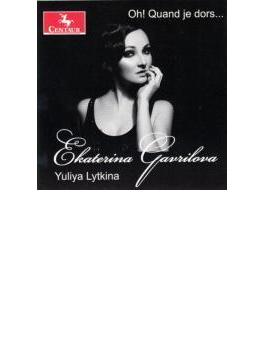 Oh! Quand Je Dors: Gavrilova(S) Lytkina(P)