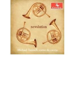 『ネヴォリューション~コルノ・ダ・カッチャのための現代作品集』 マイケル・タンネル、ルイヴィル大学交響楽団、他