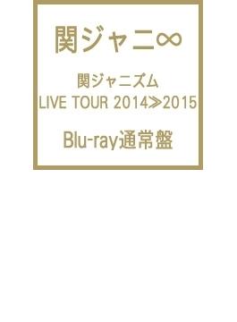 関ジャニズム LIVE TOUR 2014≫2015 (Blu-ray)