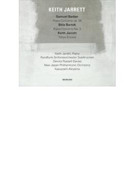 バルトーク:ピアノ協奏曲第3番、バーバー:ピアノ協奏曲 キース・ジャレット、秋山和慶&新日本フィル、D.R.デイヴィス&ザールブリュッケン放送響