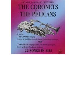 Coronets Meet The Pelicans - 22 Cuts