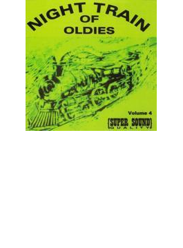 Night Train Of Oldies - Great Doo Wop 4