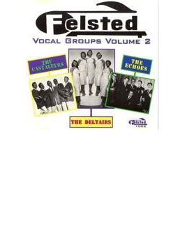 Felsted Vocal Groups 2 - 25 Cuts