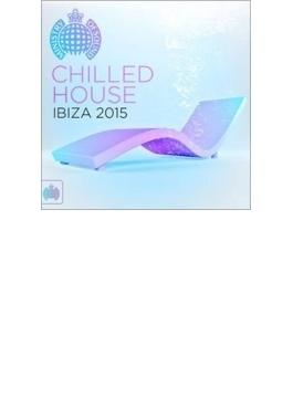 Chilled House Ibiza 2015