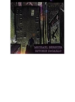 Michael Bernier / Ritchie De Carlo