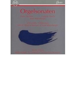 Martin Weyer: Lachner, Rheinberger, Thuille, J.e.west, Gibbs: Organ Sonata