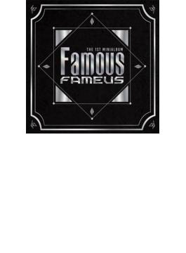 1ST MINI ALBUM: FAMOUS