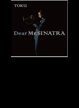 Dear Mr. SINATRA