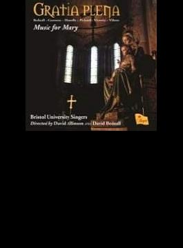 Gratia Plena-music For Mary: Allinson / Bristol University Singers