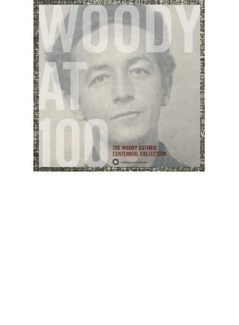 Woody At 100: Centennial Collection