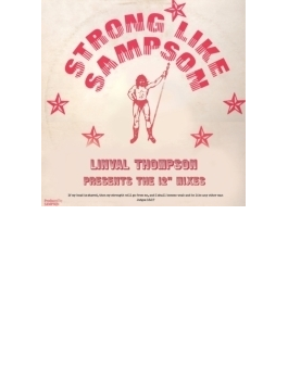 "Strong Like Sampson: Linval Thompson 12"" Mixes"