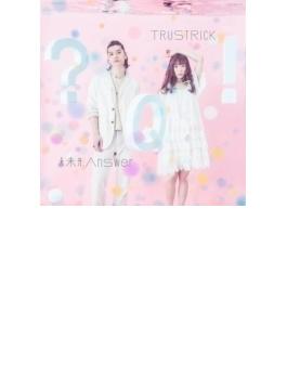 未来形Answer E.P. (+DVD)【Type-A】