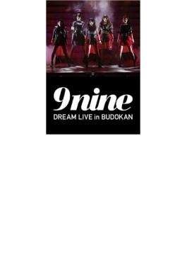 9nine DREAM LIVE in BUDOKAN