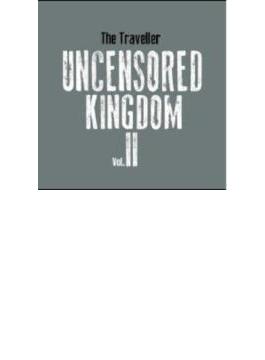 Uncensored Kingdom Vol.2