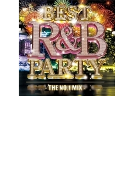Best R & B Party -the No.1 Mix-
