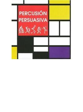 Percusion Persuasiva
