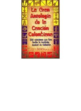 La Gran Antologia De La Cancio Columbiana