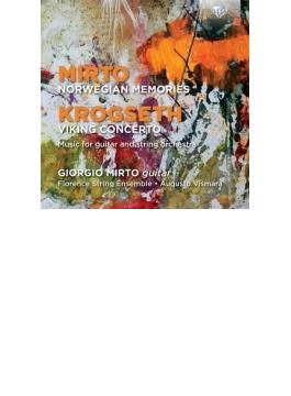 ギターと弦楽合奏のための『ノルウェーの思い出』、他 ミルト、ヴィスマラ&フィレンツェ弦楽アンサンブル