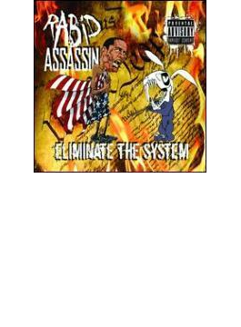Eliminate The System