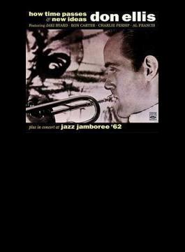 How Time Passes / New Ideas / Jazz Jamboree '62 (2CD)