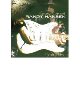European Tour 2008: Hendrix Live