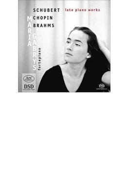 Maria Gabrys: Late Piano Works-schubert, Chopin, Brahms (Hyb)