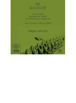Mirjam Nastasi: Die Soloflote Vol.5-moderne 1960-2000 (Hyb)