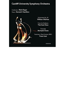 W.mathias: Sinfonietta, Liszt: Totentanz, M.owen, Ziss: Eager / Cardiff University So