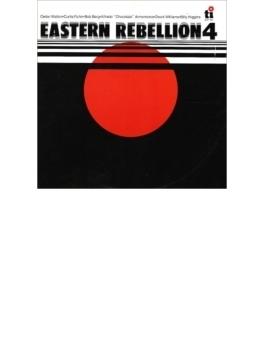 Eastern Rebellion 4(Rmt)(Ltd)