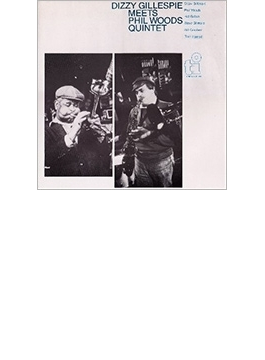 Meets Phil Woods Quintet (Rmt)(Ltd)