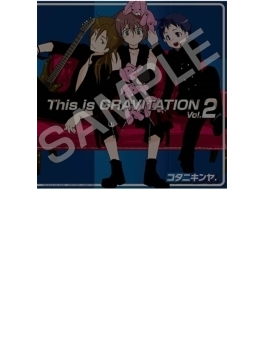 This is GRAVITATION Vol.2