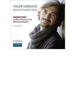 カストラートのためのアリア集 サバドゥス、ホーフシュテッター&グラーツ大管弦楽団