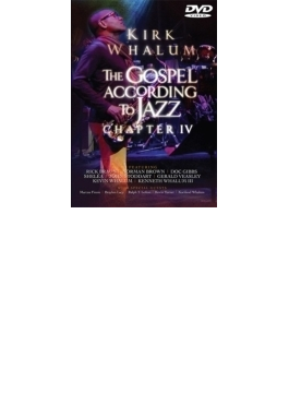Gospel According To Jazz Chapter IV