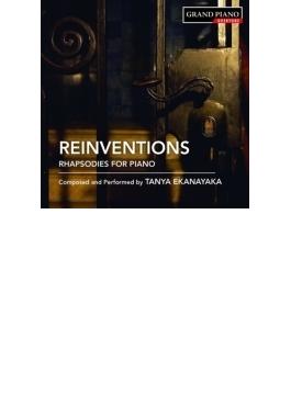 リインヴェンションズ~ピアノのための狂詩曲集 タニャ・エカナヤカ