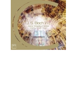 J.s.bach In C-organ Works: Wiselka-cieslar